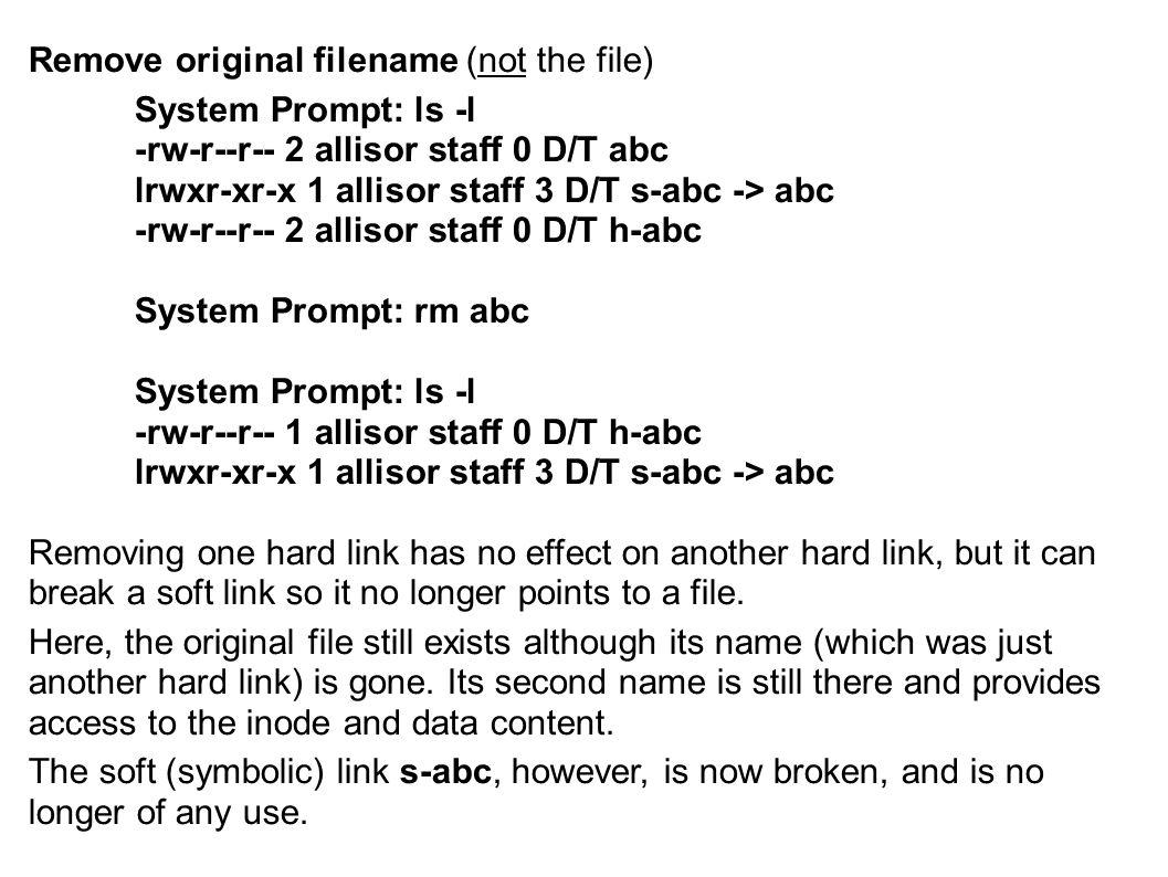 Remove original filename (not the file) System Prompt: ls -l -rw-r--r-- 2 allisor staff 0 D/T abc lrwxr-xr-x 1 allisor staff 3 D/T s-abc -> abc -rw-r-