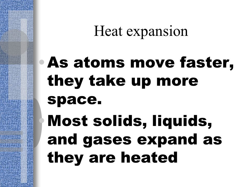 Questions How can heat be measured? What is the unit used to measure heat? What is specific heat?