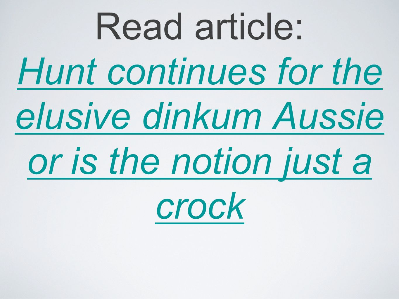 Read article: Hunt continues for the elusive dinkum Aussie or is the notion just a crock Hunt continues for the elusive dinkum Aussie or is the notion just a crock