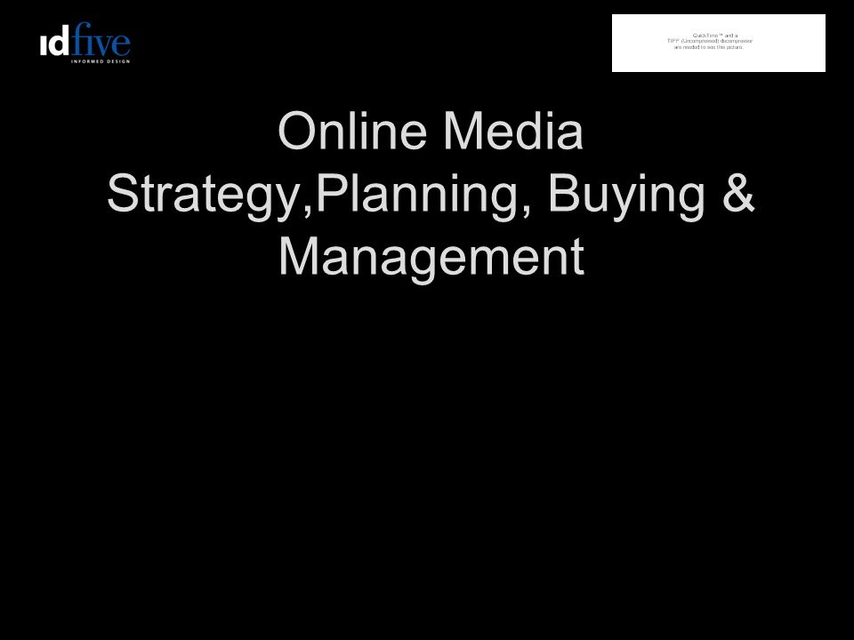 Online Media Strategy,Planning, Buying & Management
