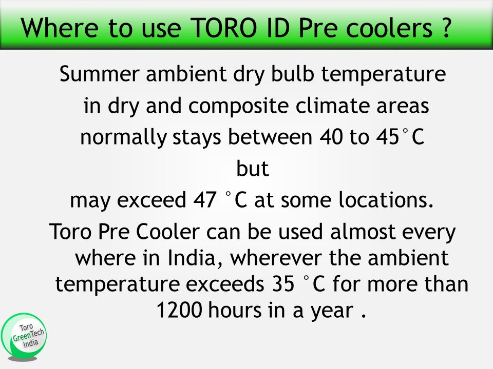 Where to use TORO ID Pre coolers .