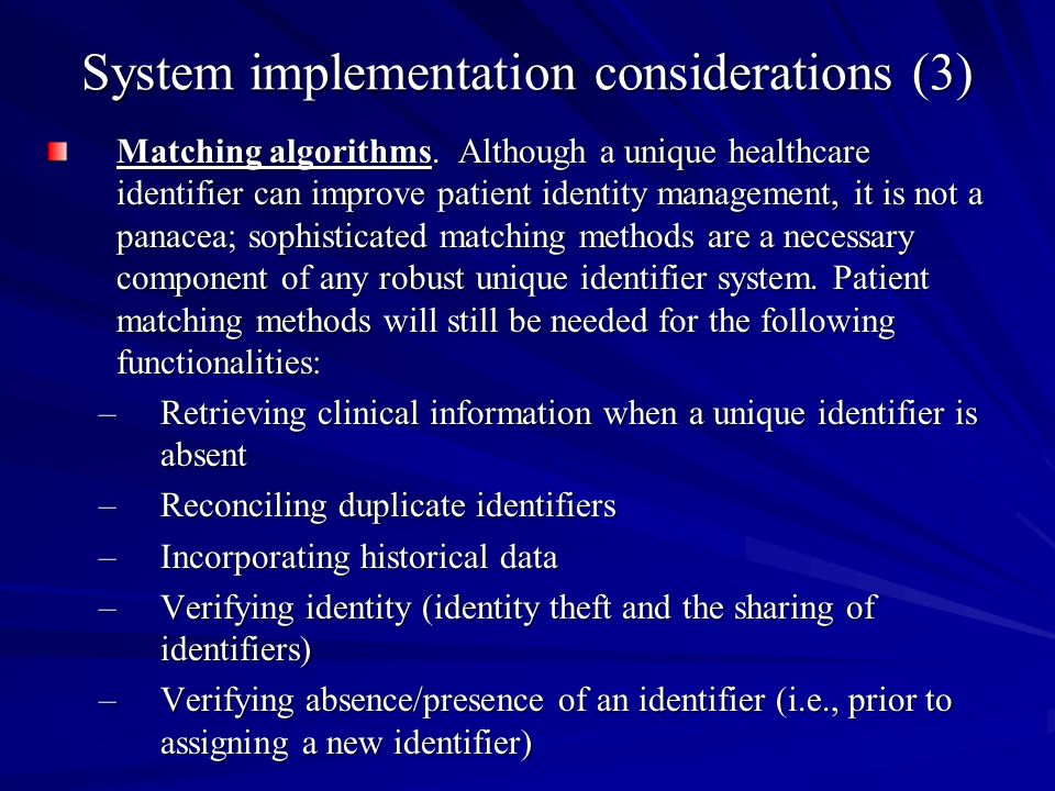 System implementation considerations (3) Matching algorithms.