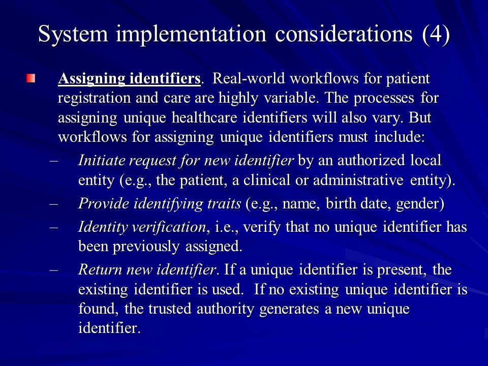 System implementation considerations (4) Assigning identifiers.