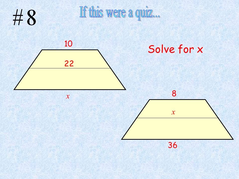 Solve for x 10 x 22 8 x 36