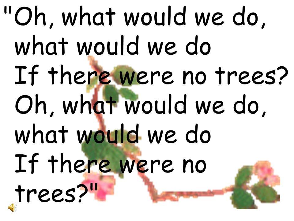 And this is the song, this is the song, The song that he sang to me: