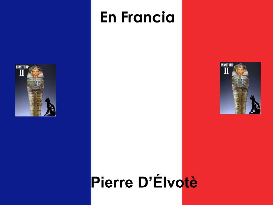 En Francia Pierre DÉlvotè