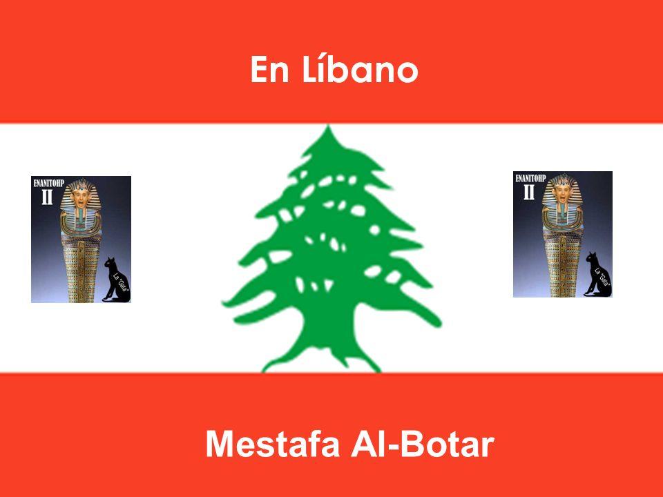 En Líbano Mestafa Al-Botar