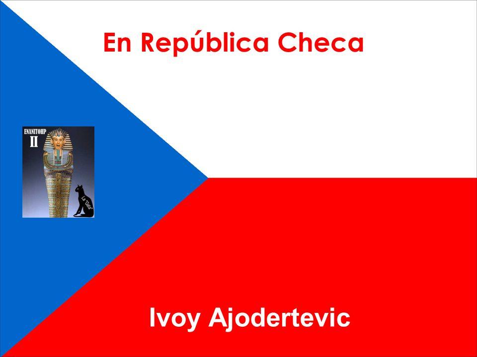 En República Checa Ivoy Ajodertevic