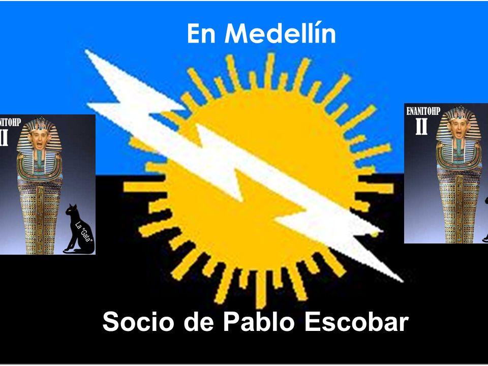 En Medellín Socio de Pablo Escobar