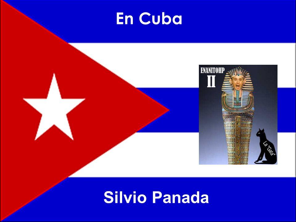 En Cuba Silvio Panada