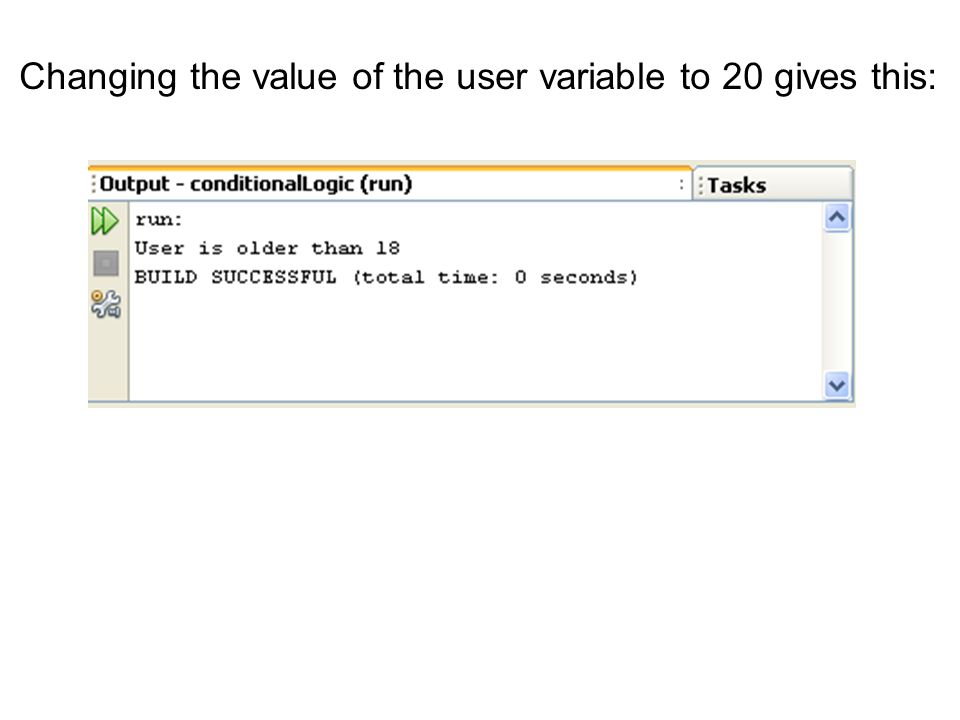 Changing the value of the user variable to 20 gives this: