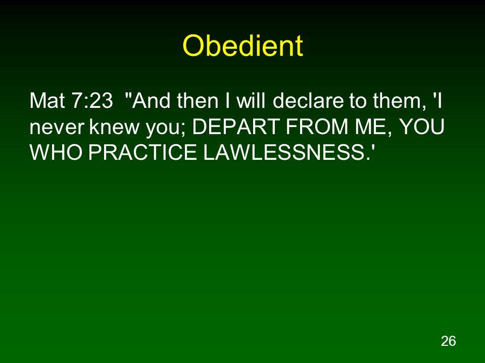 26 Obedient Mat 7:23