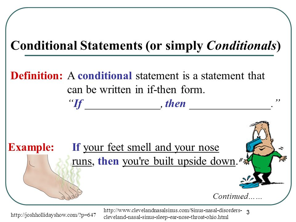 Other ways to write If-Then Statements If-then statements may be written in different ways.