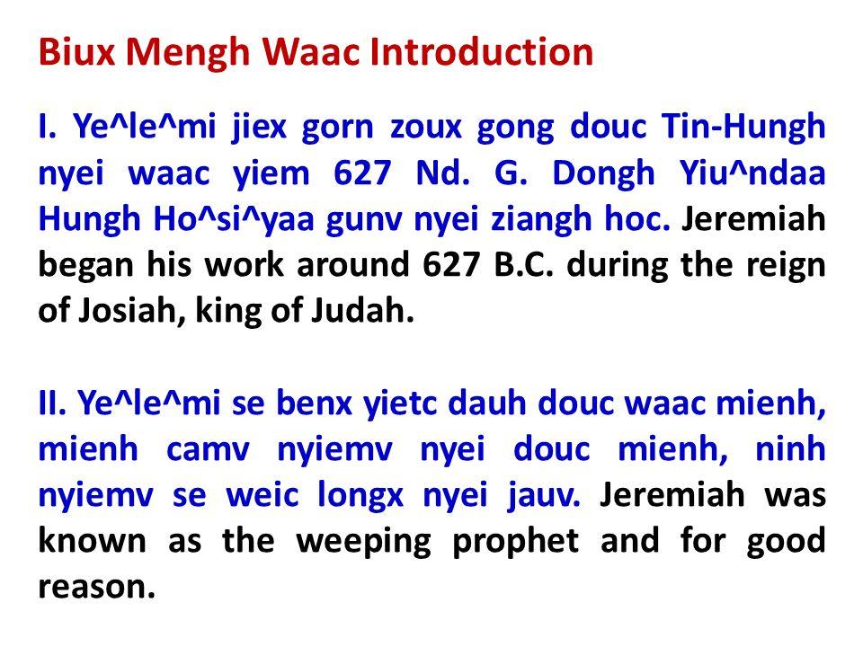 Biux Mengh Waac Introduction I. Ye^le^mi jiex gorn zoux gong douc Tin-Hungh nyei waac yiem 627 Nd. G. Dongh Yiu^ndaa Hungh Ho^si^yaa gunv nyei ziangh