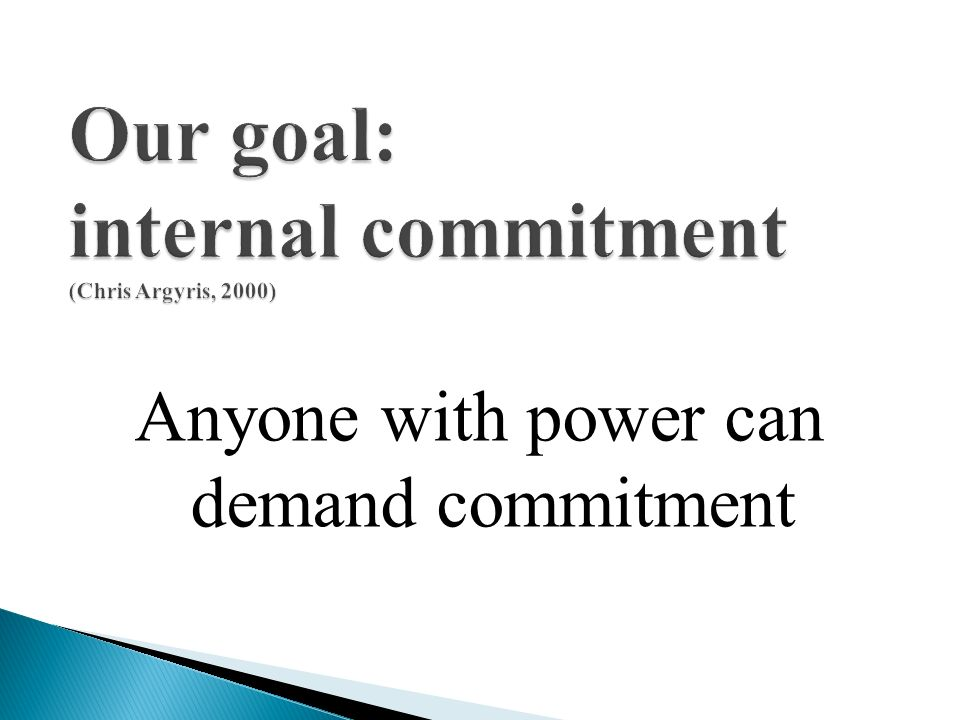 Anyone with power can demand commitment