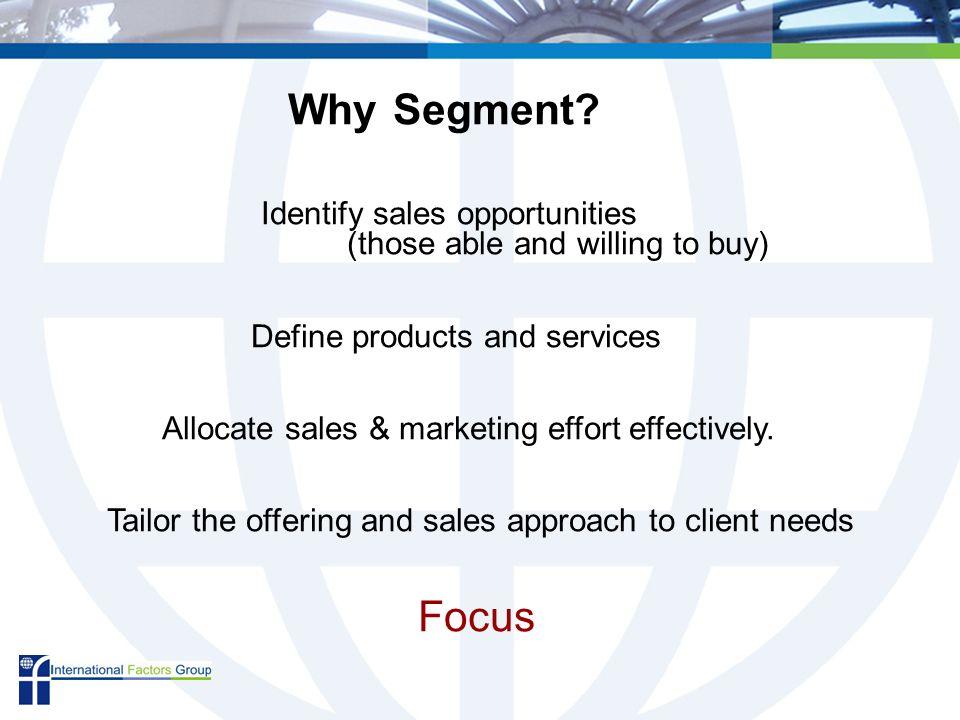 Why Segment.