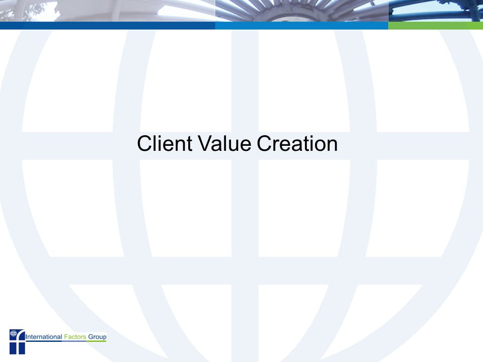 Client Value Creation