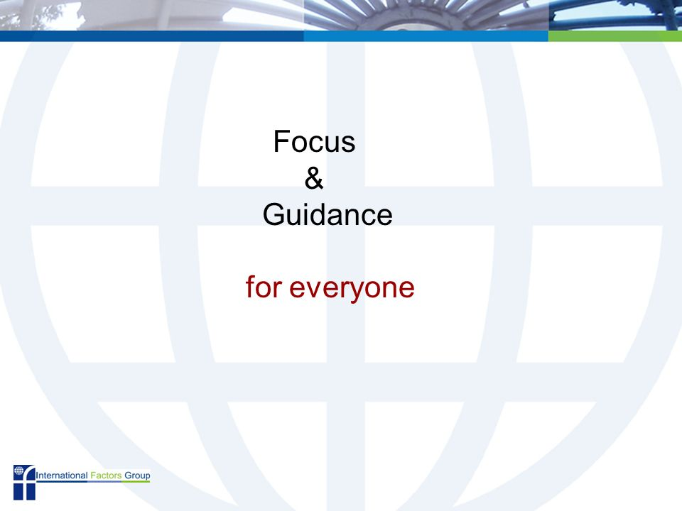 Focus & Guidance for everyone