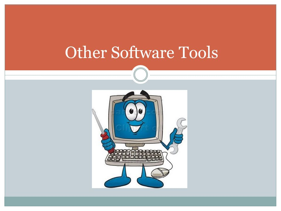 Other Software Tools