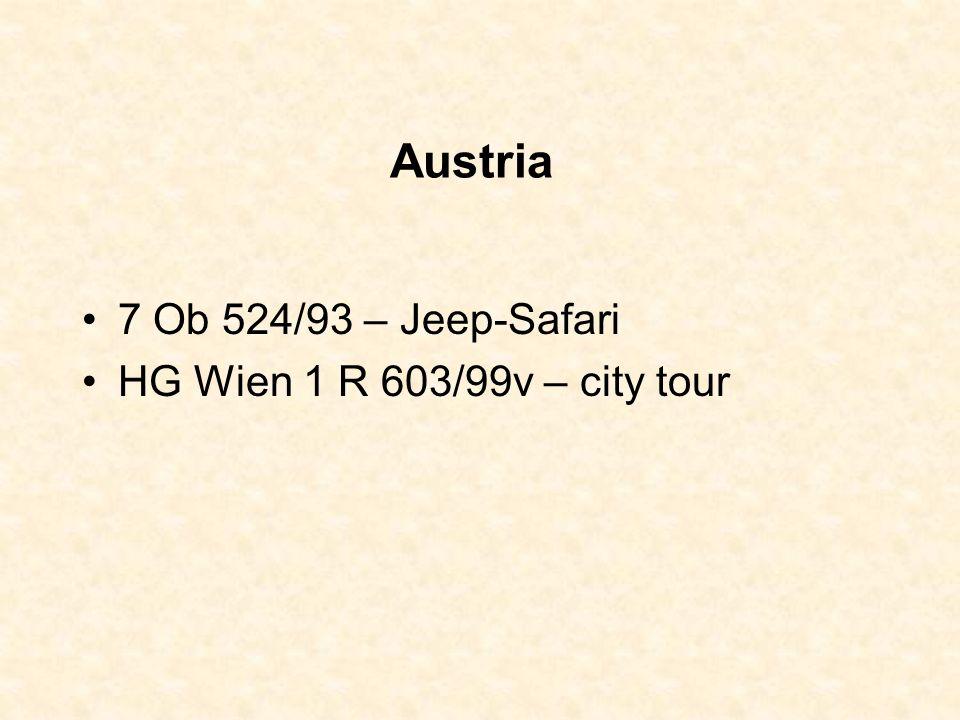 Austria 7 Ob 524/93 – Jeep-Safari HG Wien 1 R 603/99v – city tour