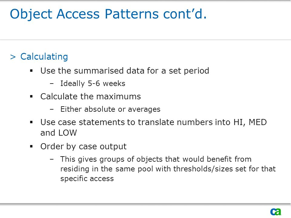 Object Access Patterns contd.
