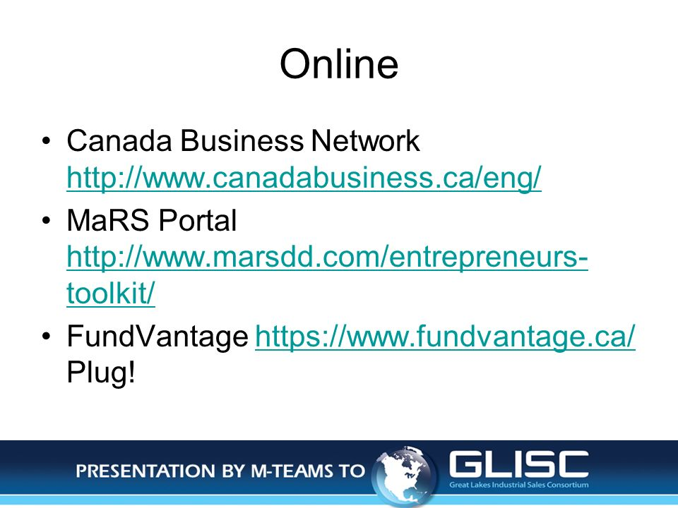 Jan-14Presentation by M-TEAMS to GLISC Online Canada Business Network http://www.canadabusiness.ca/eng/ http://www.canadabusiness.ca/eng/ MaRS Portal
