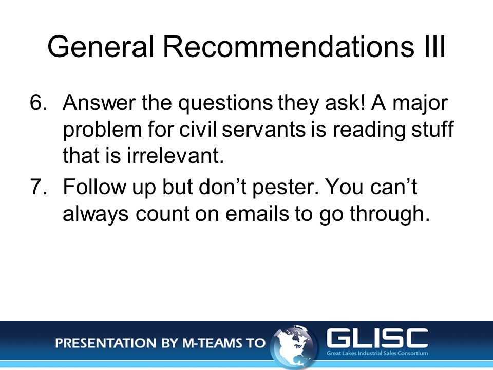 Jan-14Presentation by M-TEAMS to GLISC General Recommendations III 6.Answer the questions they ask.