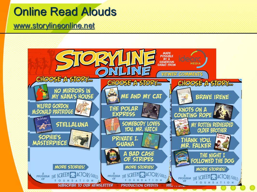 Online Read Alouds www.storylineonline.net www.storylineonline.net