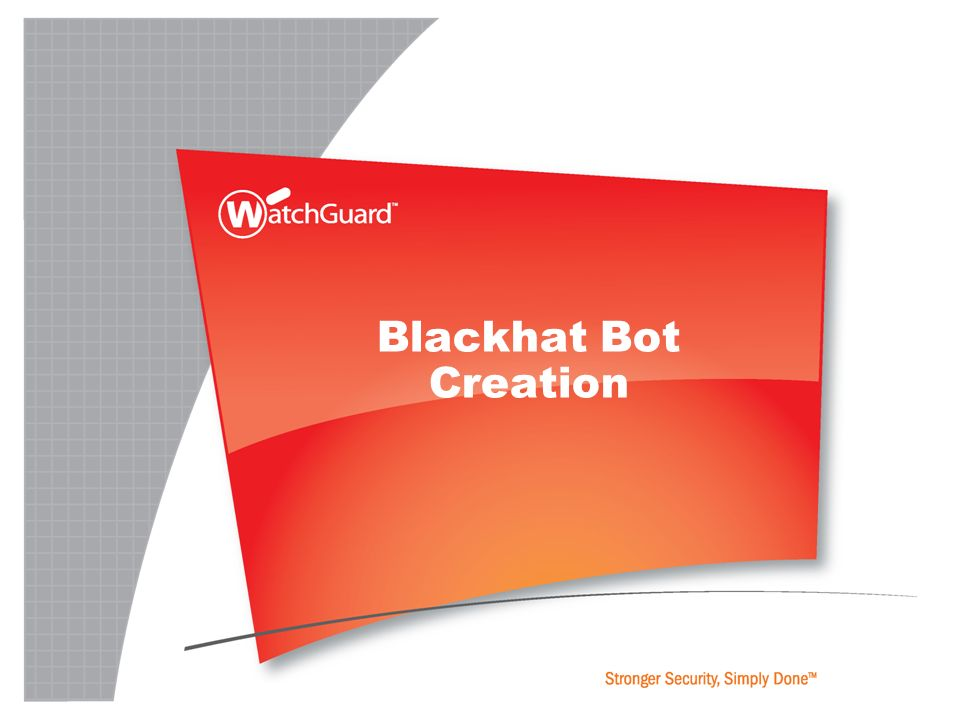 Blackhat Bot Creation
