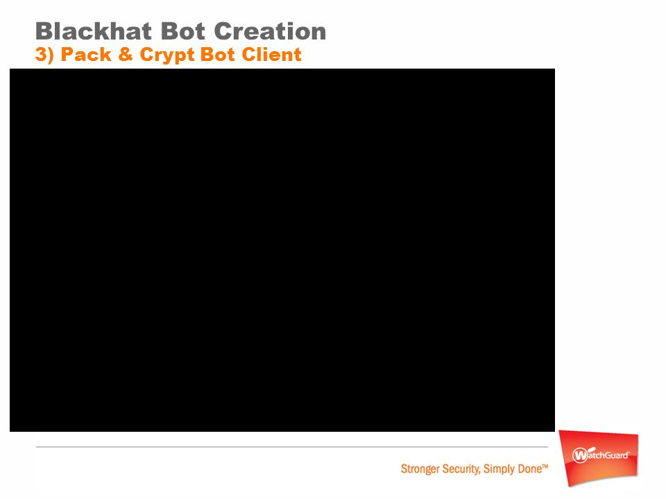 Blackhat Bot Creation 3) Pack & Crypt Bot Client