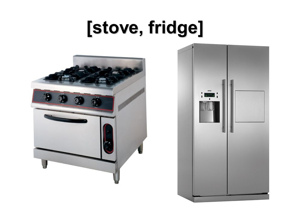 [stove, fridge]