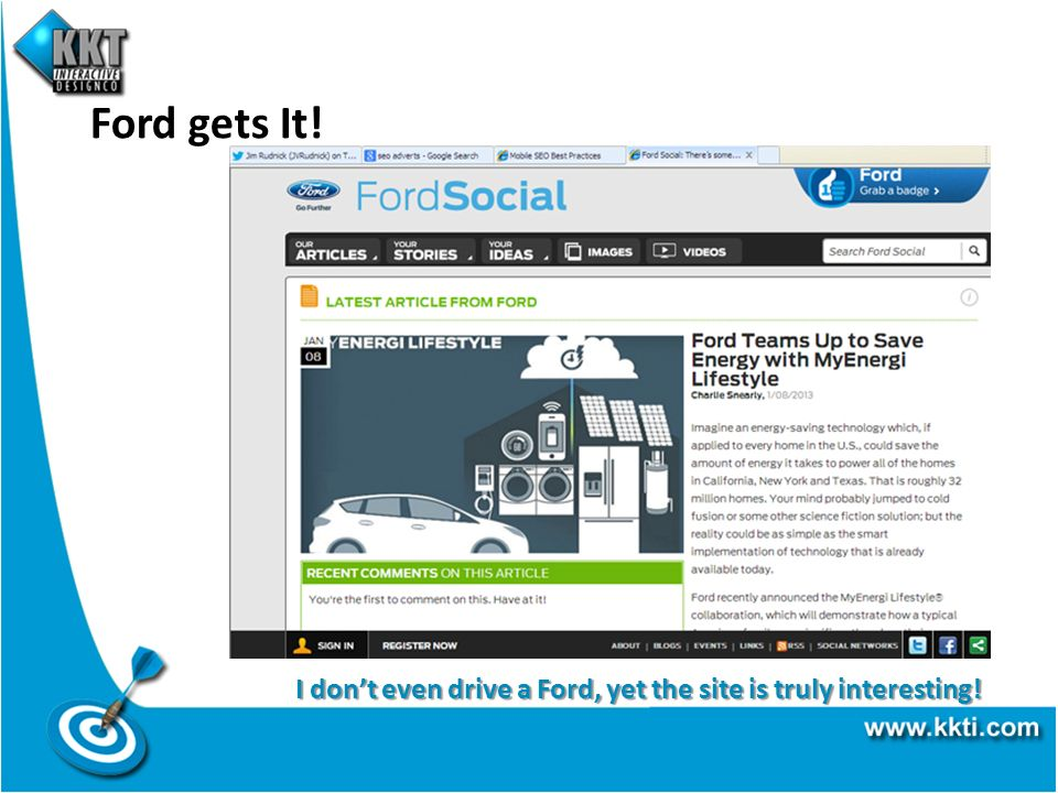 Ford gets It! I dont even drive a Ford, yet the site is truly interesting!