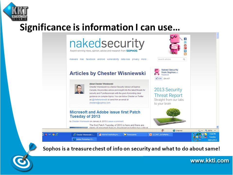 Significance is information I can use… Sophos is a treasure chest of info on security and what to do about same!