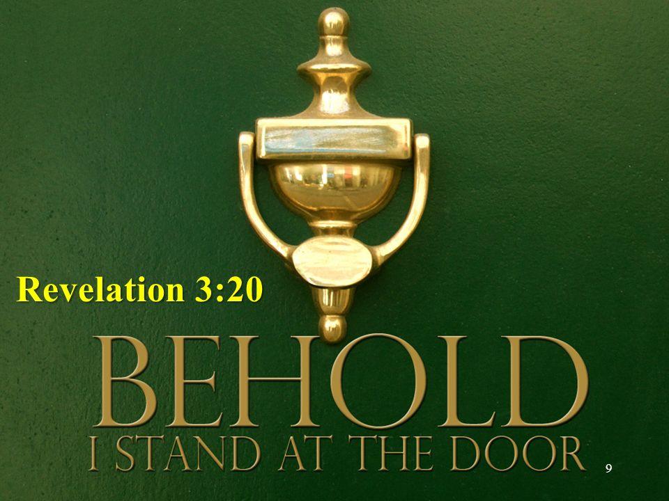 9 Revelation 3:20 Revelation 3:20