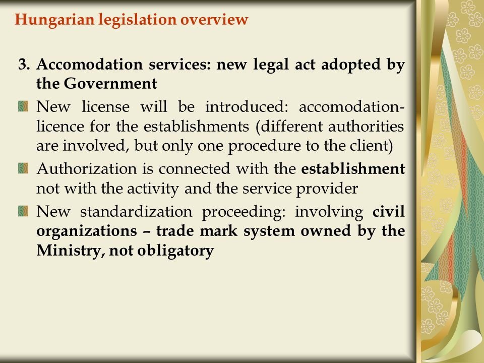 Hungarian legislation overview 3.
