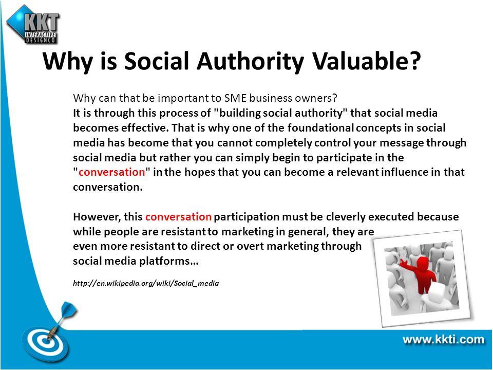 Why is Social Authority Valuable? Why can that be important to SME business owners? It is through this process of