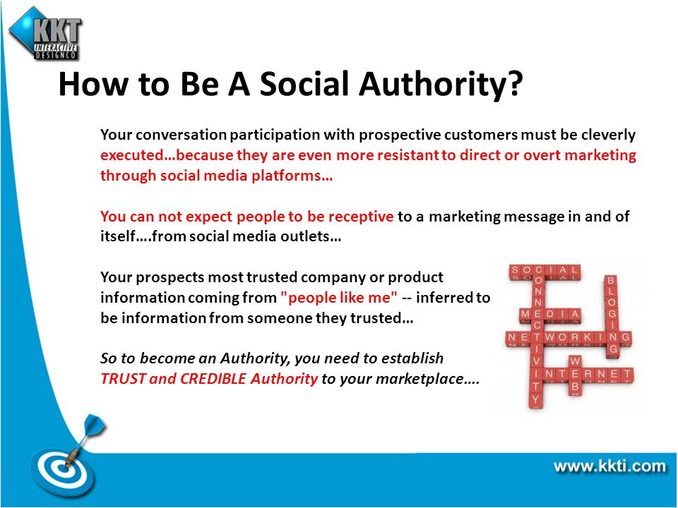 How to Be A Social Authority? Your conversation participation with prospective customers must be cleverly executed…because they are even more resistan