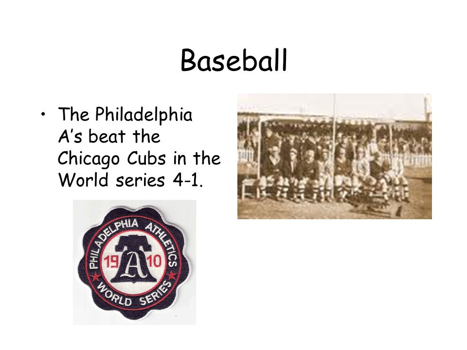 Baseball The Philadelphia As beat the Chicago Cubs in the World series 4-1.