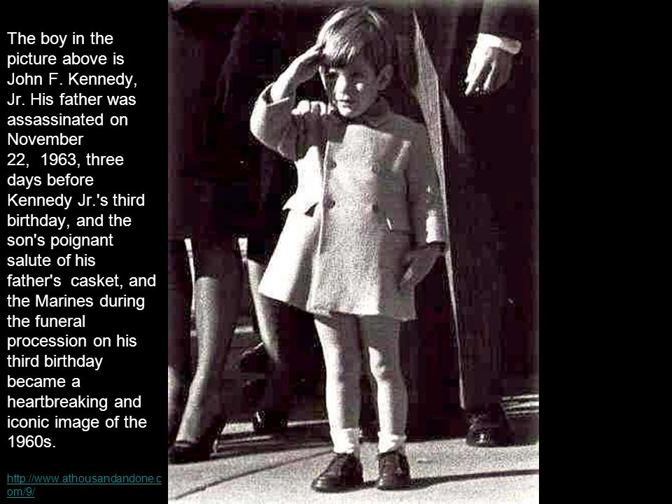 The boy in the picture above is John F. Kennedy, Jr.