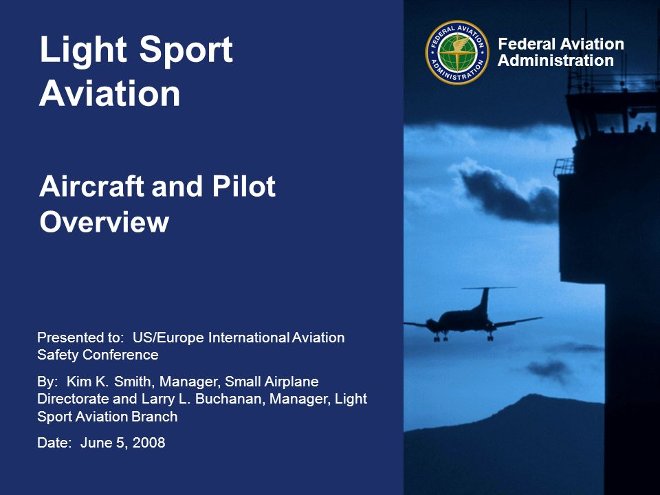 Presented to: US/Europe International Aviation Safety Conference By: Kim K.