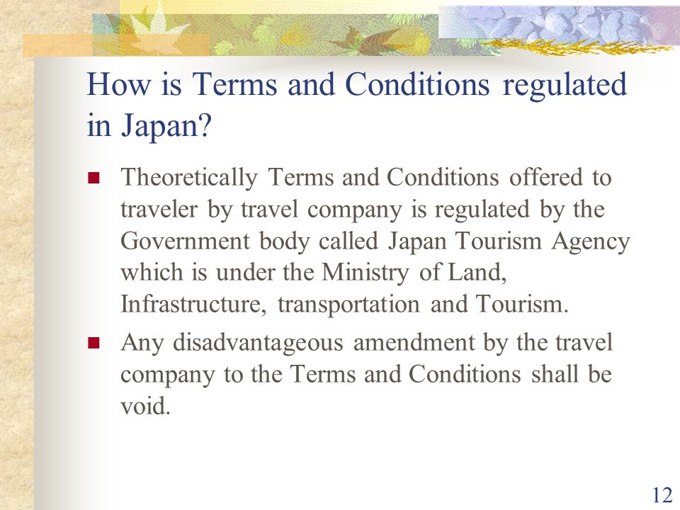 12 How is Terms and Conditions regulated in Japan.