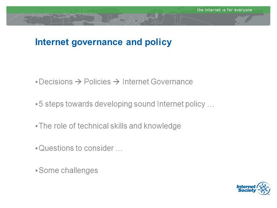 The Internet Society The Caribbean Internet Governance Policy Framework