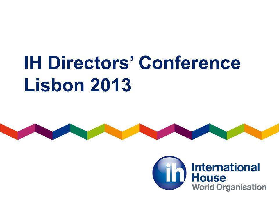 IH Directors Conference Lisbon 2013