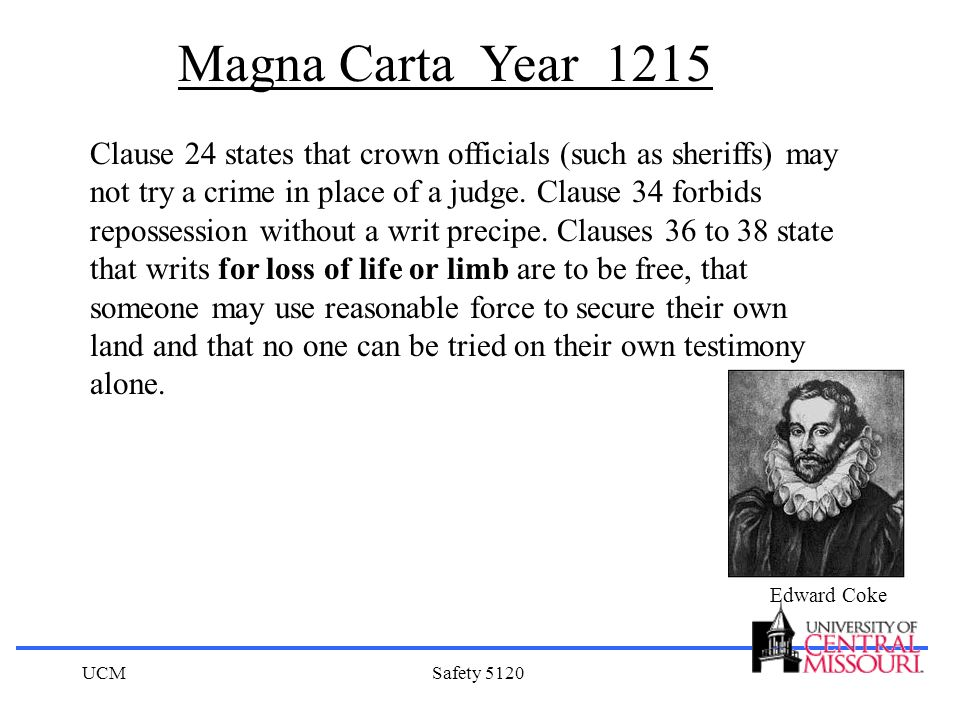 UCMSafety 5120 Clause 24 states that crown officials (such as sheriffs) may not try a crime in place of a judge. Clause 34 forbids repossession withou