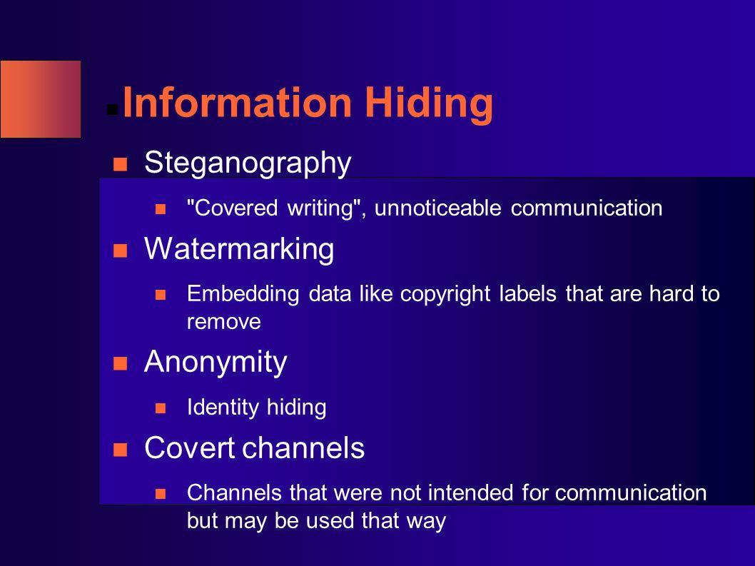 Information Hiding Steganography