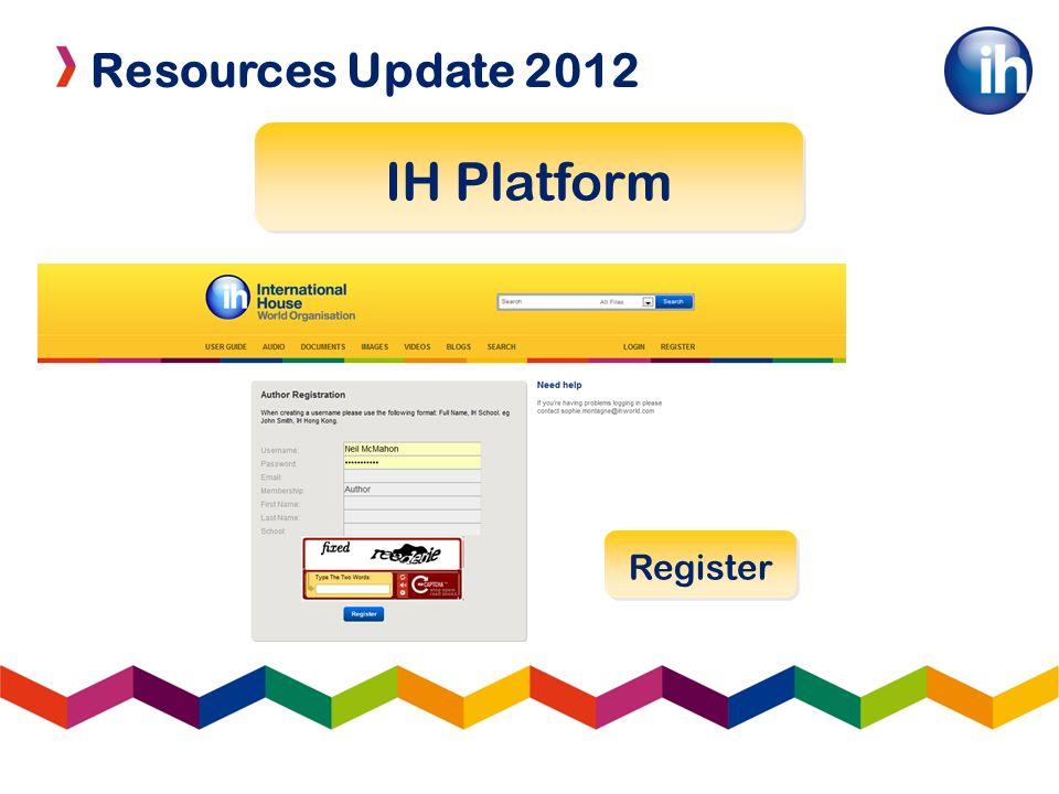 Resources Update 2012 IH Platform Register