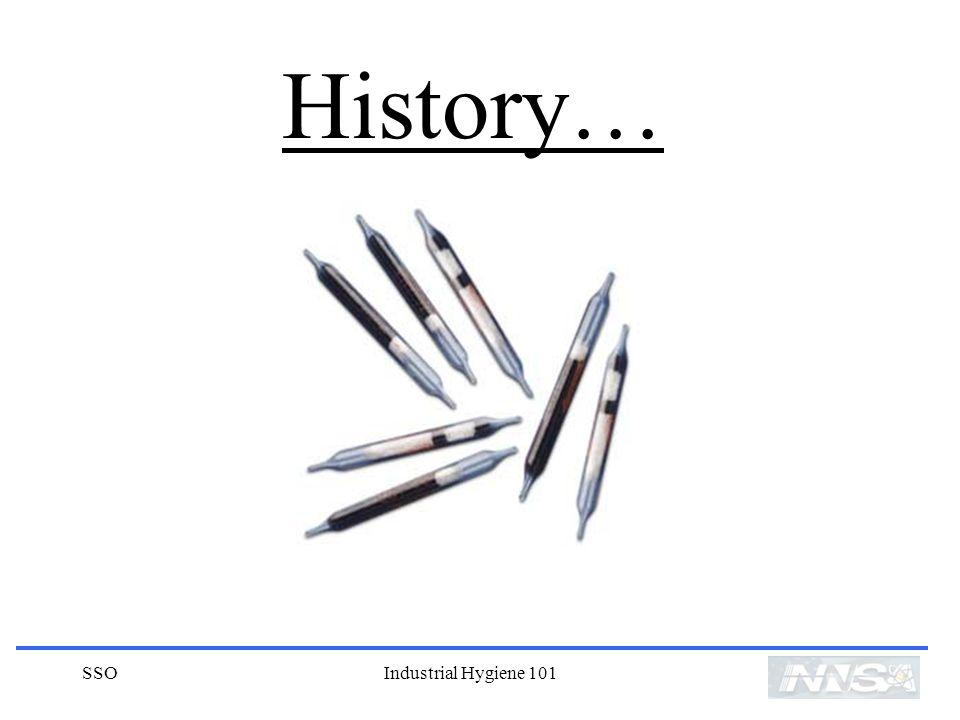 SSOIndustrial Hygiene 101 History…
