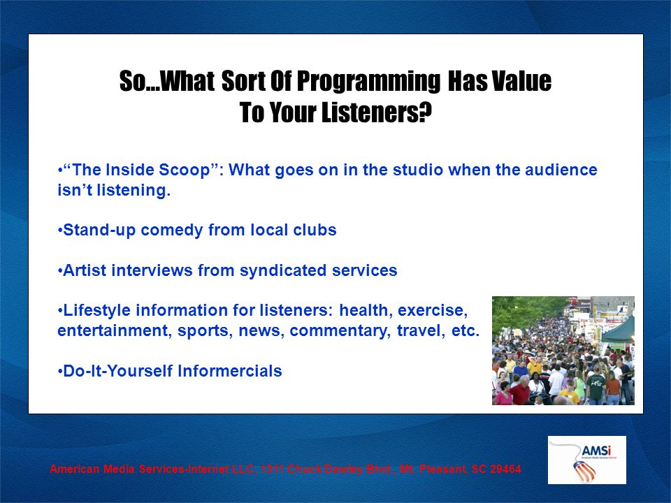 So…What Sort Of Programming Has Value To Your Listeners.
