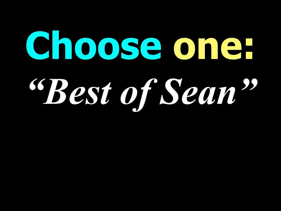 Choose one: Best of Sean WORST weekend Talk Radio Programming
