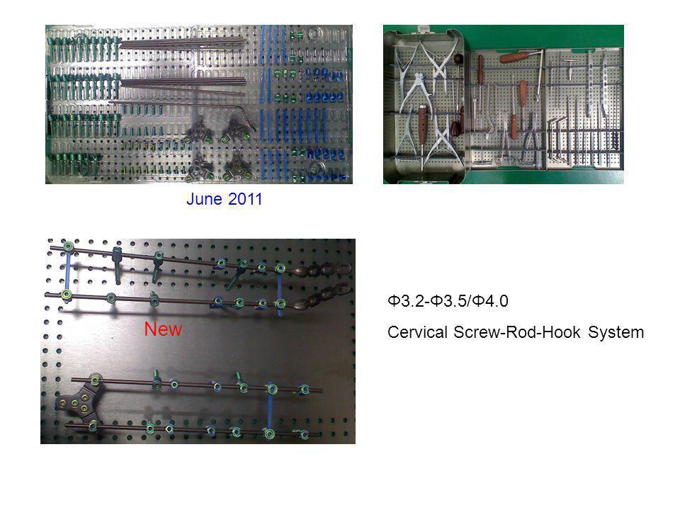 Φ3.2-Φ3.5/Φ4.0 Cervical Screw-Rod-Hook System New June 2011